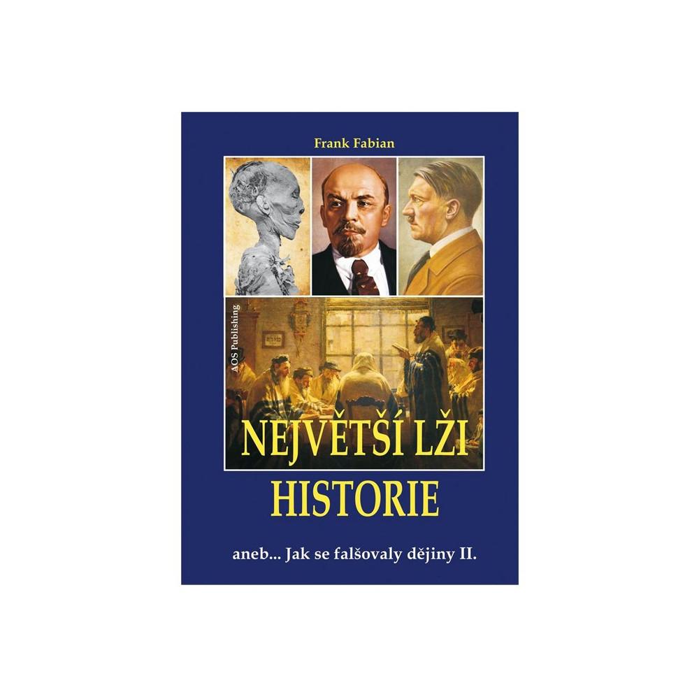 Největší lži historie II.
