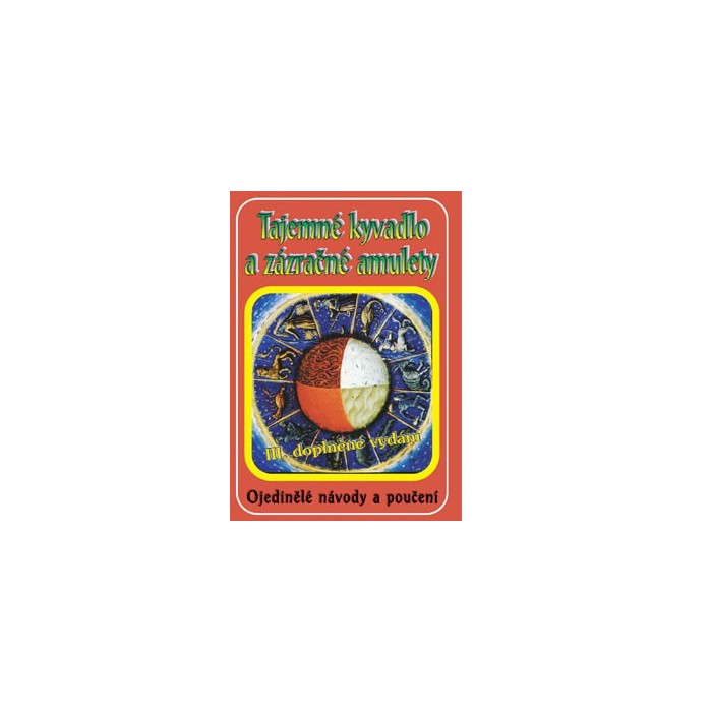 Tajemné kyvadlo a zázračné amulety